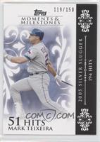 Mark Teixeira (2005 Silver Slugger - 194 Hits) #/150