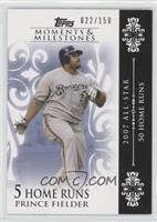 Prince Fielder (2007 All-Star - 50 HRs) /150
