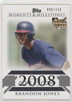 Brandon Jones (Rookie Outfielder) #/150