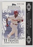 Jimmy Rollins (2007 MLB Superstar - 20 Triples) #/150