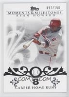 Ryan Howard (2007 - 100 Career Home Runs (129 Total)) #/150