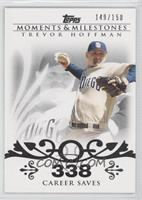 Trevor Hoffman (2007 - 500 Career Saves (524 Total)) /150