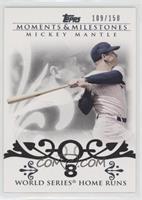 Mickey Mantle (18 World Series Home Runs) #/150