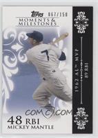 Mickey Mantle (1962 AL MVP - 89 RBIs) /150