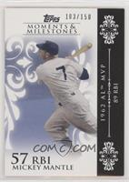 Mickey Mantle (1962 AL MVP - 89 RBIs) [Noted] #/150