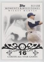 Mickey Mantle (20 Career All-Star Game Selections) #/150