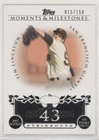 Tim Lincecum (2007 Rookie - 150 Ks) #/150