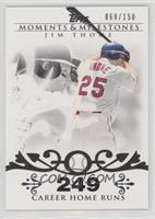 Jim Thome (2007 - 500 Career Home Runs (507 Total)) #/150