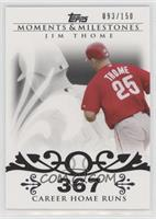 Jim Thome (2007 - 500 Career Home Runs (507 Total)) #/150