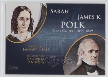 2008 Topps Updates & Highlights - First Couples #FC-11 - Sarah and James K. Polk