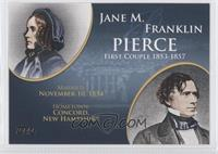 Jane M. And Franklin Pierce