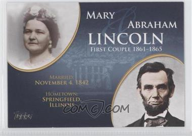 2008 Topps Updates & Highlights - First Couples #FC-15 - Mary and Abraham Lincoln