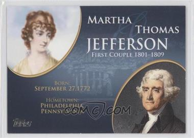 2008 Topps Updates & Highlights - First Couples #FC-3 - Martha and Thomas Jefferson
