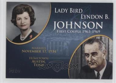 2008 Topps Updates & Highlights - First Couples #FC-34 - Lady Bird and Lyndon B. Johnson