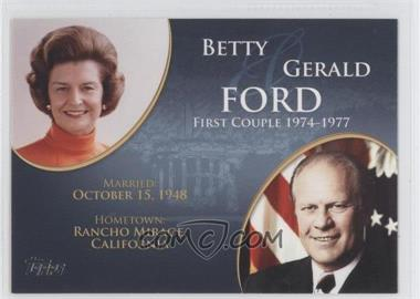 2008 Topps Updates & Highlights - First Couples #FC-36 - Betty and Gerald Ford