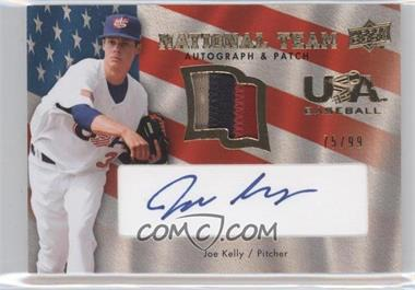 2008 Upper Deck - USA Baseball National Team - Patch Autographs [Autographed] [Memorabilia] #USA-JK - Joe Kelly /99