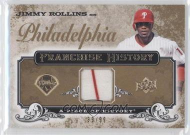 2008 Upper Deck A Piece of History - Franchise History - Gold Jerseys [Memorabilia] #FH-40 - Jimmy Rollins /99