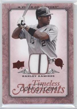 2008 Upper Deck A Piece of History - Timeless Moments - Red Jerseys [Memorabilia] #TM-22 - Hanley Ramirez
