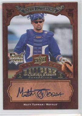 2008 Upper Deck Ballpark Collection - [Base] #141 - Rookie Autographs - Matt Tupman