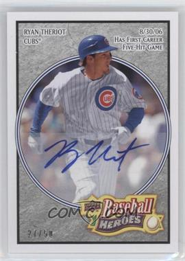 2008 Upper Deck Baseball Heroes - [Base] - Charcoal Autograph [Autographed] #31 - Ryan Theriot /50