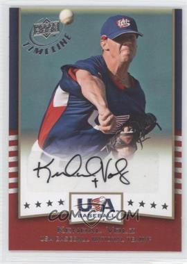 2008 Upper Deck Timeline - USA Baseball Signatures #USA-KV - Kendal Volz