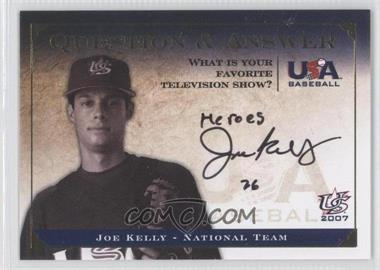 2008 Upper Deck USA Baseball National Teams Box Set - National Team Question & Answer #QA-JK4 - Joe Kelly
