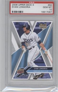 2008 Upper Deck X - [Base] #94 - Evan Longoria [PSA 10]