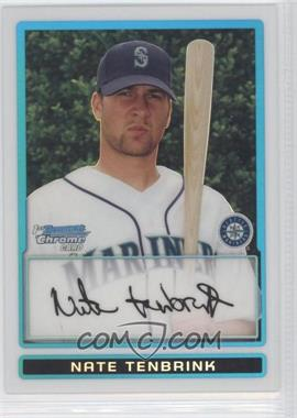 2009 Bowman - Chrome Prospects - Refractors #BCP191 - Nate Tenbrink /500