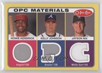 Howie Kendrick, Jayson Nix, Kelly Johnson
