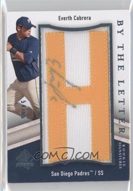 2009 SP Authentic - By the Letter Rookie Signatures #BTLR-EC - Everth Cabrera /65