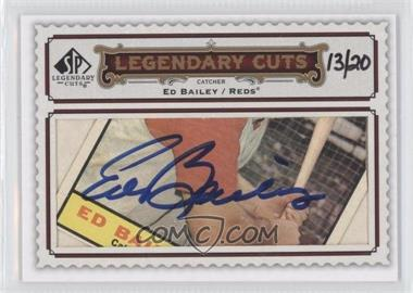 2009 SP Legendary Cuts - Legendary Cuts #LC-224 - Ed Bailey