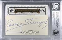 Casey Stengel [BASCertifiedBASEncased] #/15