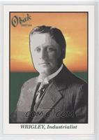 William Wrigley Jr. #/25