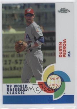 2009 Topps Chrome - World Baseball Classic - Blue Refractor #W95 - Dustin Pedroia /199