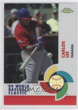 2009 Topps Chrome - World Baseball Classic - Red Refractor #W17 - Carlos Lee /25