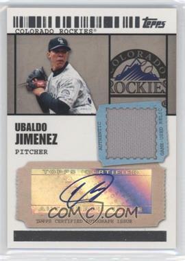 2009 Topps Ticket To Stardom - Autographed Relics #TSAR-UJ - Ubaldo Jimenez /489