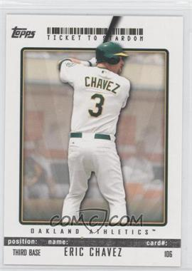 2009 Topps Ticket To Stardom - [Base] #106 - Eric Chavez