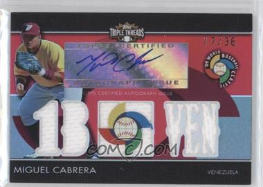 2009 Topps Triple Threads - WBC Autographed Relics #BCAR-6 - Miguel Cabrera /36