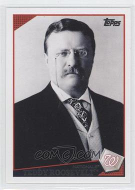 2009 Topps Washington Nationals - [Base] #WAS15 - Teddy Roosevelt