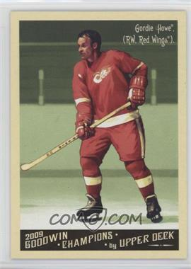 2009 Upper Deck - Goodwin Champions Preview #GCP-5 - Gordie Howe