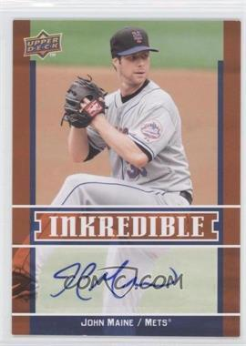 2009 Upper Deck - Inkredible Series 2 #INK-JM - John Maine