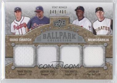 2009 Upper Deck Ballpark Collection - [Base] #290 - Stat Kings Quad Swatch Memorabilia - Andruw Jones, Mark Teixeira, Torii Hunter, Jason Bay /400