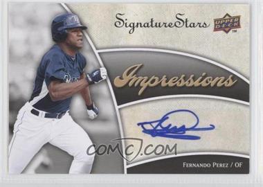 2009 Upper Deck Signature Stars - Impressions Autographs #IMP-PE - Fernando Perez