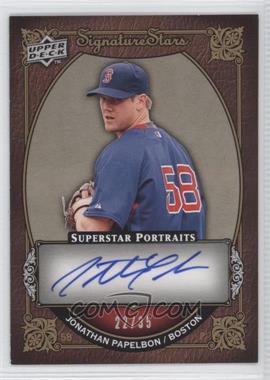2009 Upper Deck Signature Stars - Superstar Portraits #SP-26 - Jonathan Papelbon /35
