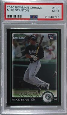 2010 Bowman Chrome - [Base] #198 - Mike Stanton [PSA 9 MINT]