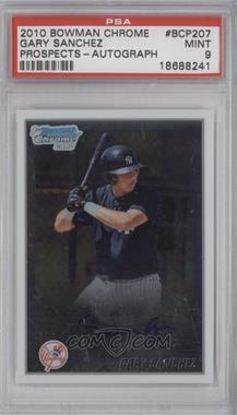 2010 Bowman Chrome - Prospects - Autographs [Autographed] #BCP207 - Gary Sanchez [PSA9]