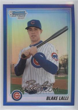 2010 Bowman Chrome - Prospects - Blue Refractor #BCP145 - Blake Lalli /150