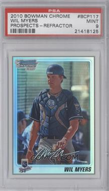 2010 Bowman Chrome - Prospects - Refractor #BCP117 - Wil Myers /500 [PSA 9]