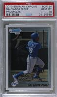 Salvador Perez [PSA 10 GEM MT]