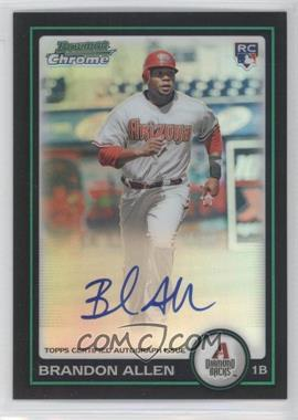 2010 Bowman Chrome - Rookie Autographs - Refractor #213 - Brandon Allen /500